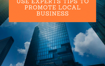 Use Experts Tips to Promote Local Business