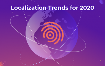 New Localization Of Content Trends To Look In 2020
