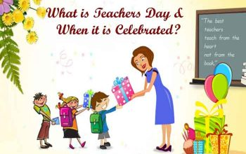 What is Teachers Day & When it is Celebrated?