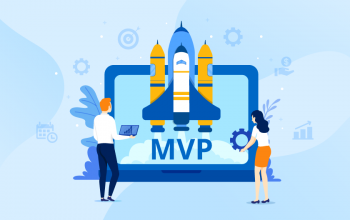 Seven Ways MVP Helps Businesses Develop Unique Mobile Apps